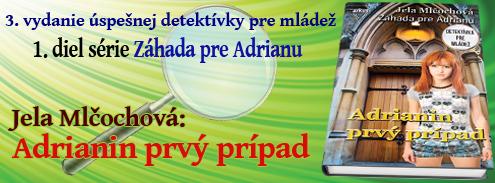Adrianin prvý prípad - tretie vydanie!