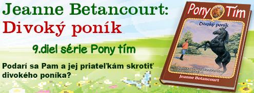Pony tím 9: Divoký poník