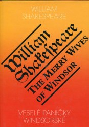 Veselé paničky windsorské/The Merry Wives of Windsor (Shakespeare, William)