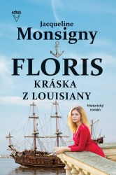 Kráska z Louisiany/Floris 3 (Monsigny, Jacqueline)